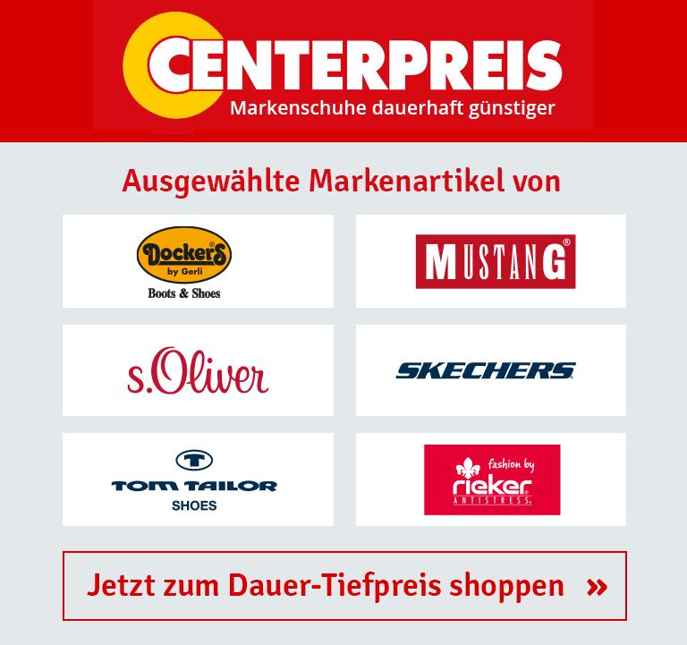 Centerpreis - Markenschuhe dauerhaft günstiger